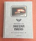 Historien om Skedvi Bröd Bok 1 st
